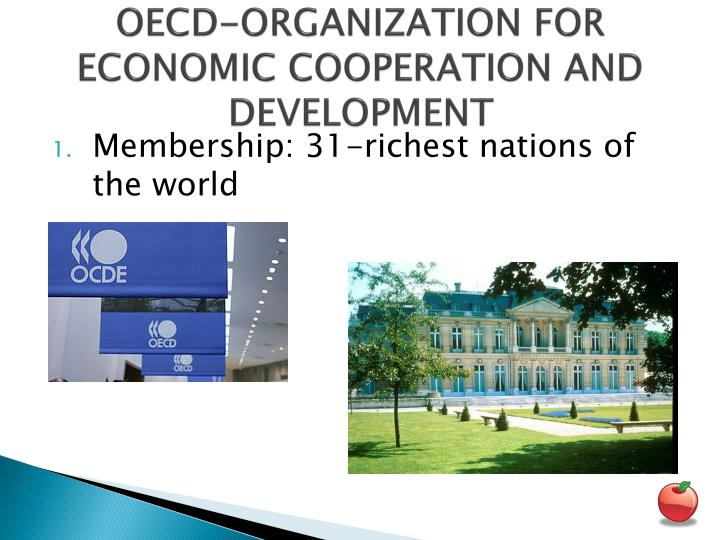 OECD-ORGANIZATION FOR ECONOMIC COOPERATION AND DEVELOPMENT