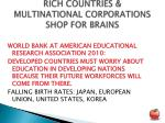 rich countries multinational corporations shop for brains1