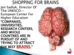 shopping for brains
