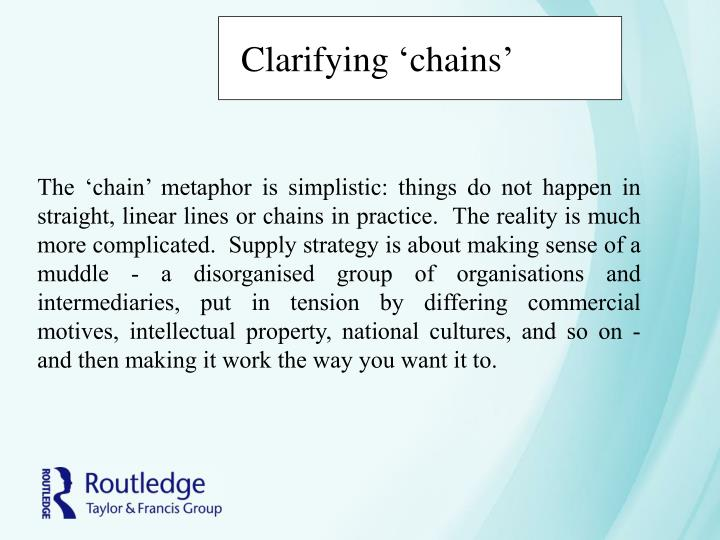 Clarifying 'chains'