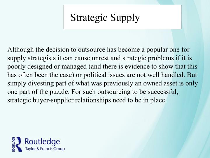 Strategic Supply