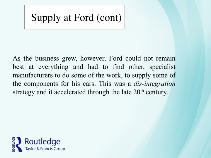Supply at Ford (cont)