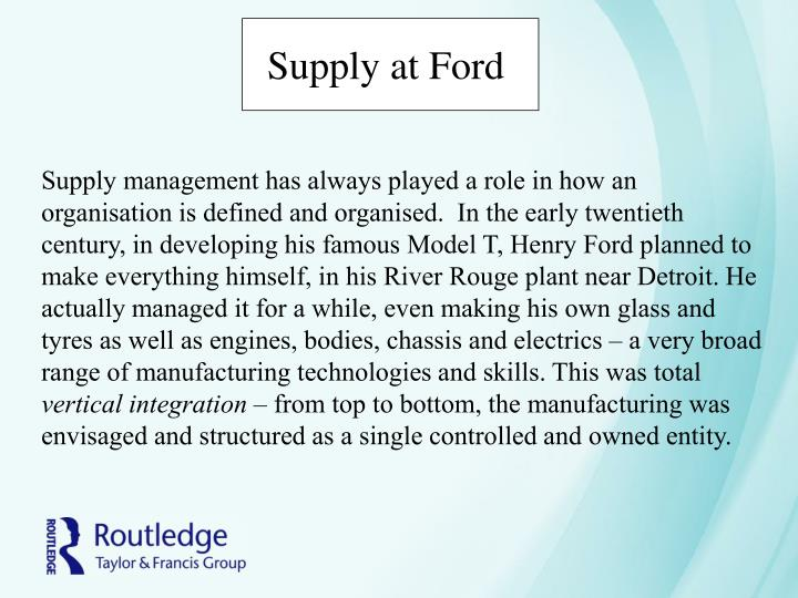 Supply at Ford