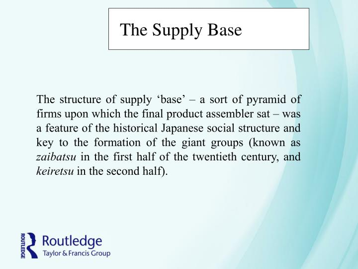 The Supply Base