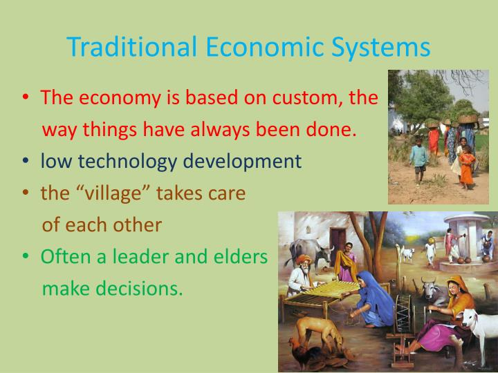Traditional Economic Systems