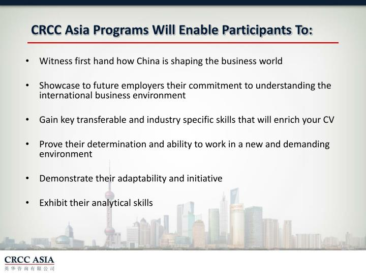 CRCC Asia Programs Will Enable Participants To: