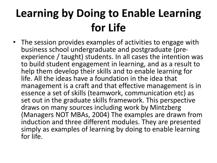 Learning by Doing to Enable Learning for Life