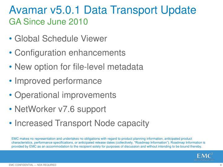 Avamar v5.0.1 Data Transport Update
