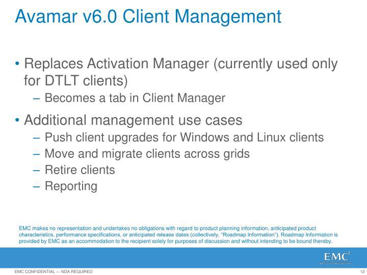 Avamar v6.0 Client Management