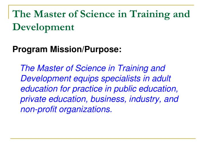 The Master of Science in Training and Development