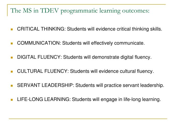 The MS in TDEV programmatic learning outcomes: