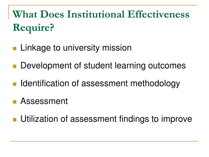 What Does Institutional Effectiveness Require?