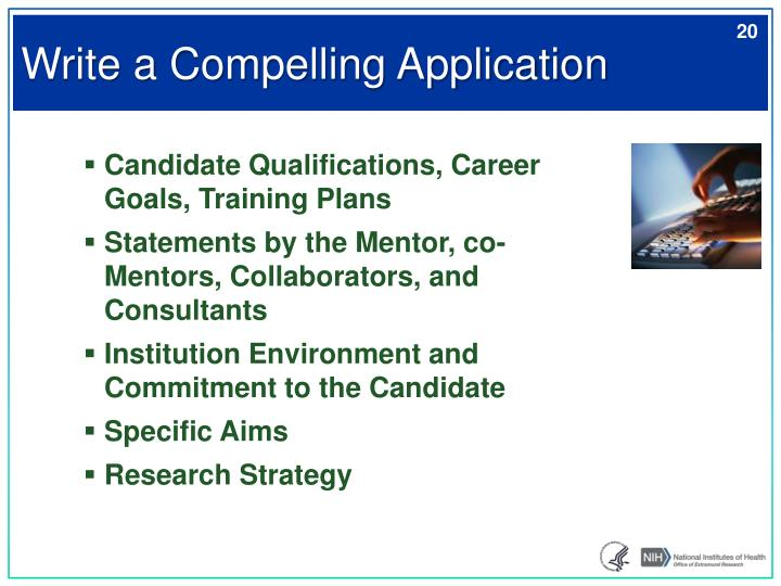 Write a Compelling Application