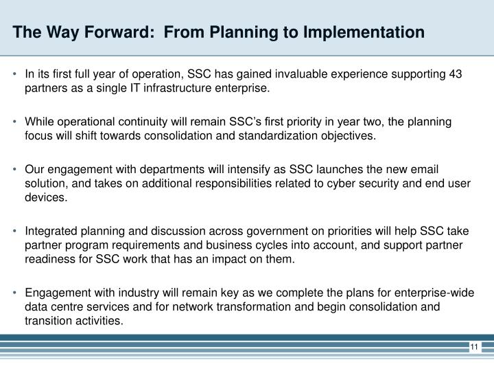 The Way Forward:  From Planning to Implementation