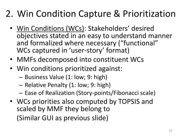Win Condition Capture & Prioritization