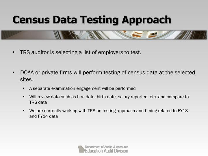 Census Data Testing Approach