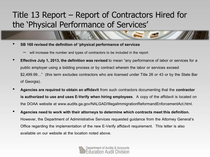 Title 13 Report – Report of Contractors Hired for the 'Physical Performance of Services'