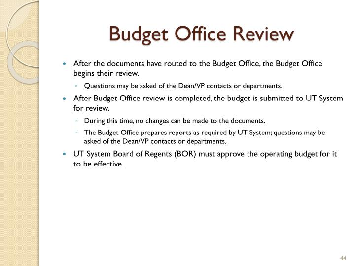 Budget Office Review