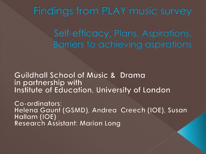 Findings from PLAY music survey