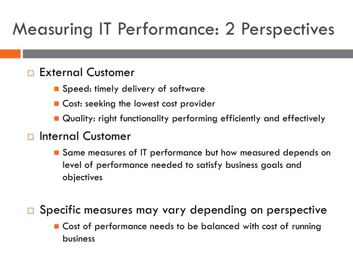 Measuring IT Performance: 2 Perspectives