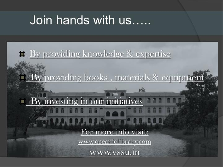 Join hands with us…..
