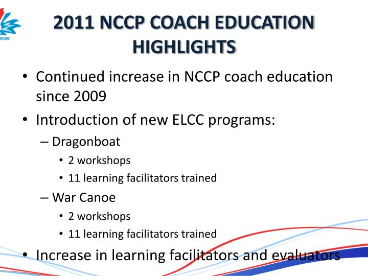 2011 NCCP COACH EDUCATION HIGHLIGHTS