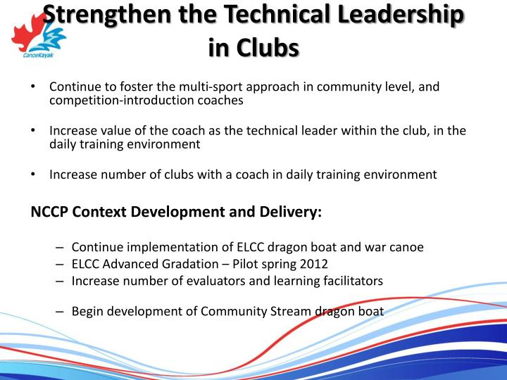 Strengthen the Technical Leadership in Clubs
