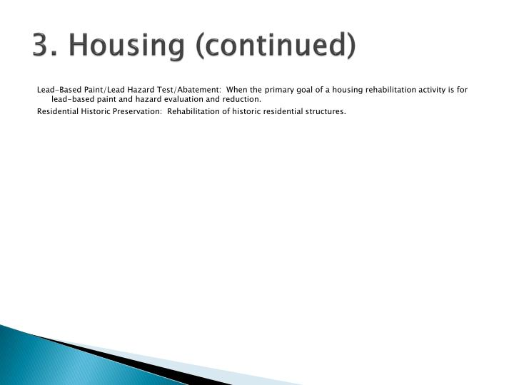 3. Housing (continued)