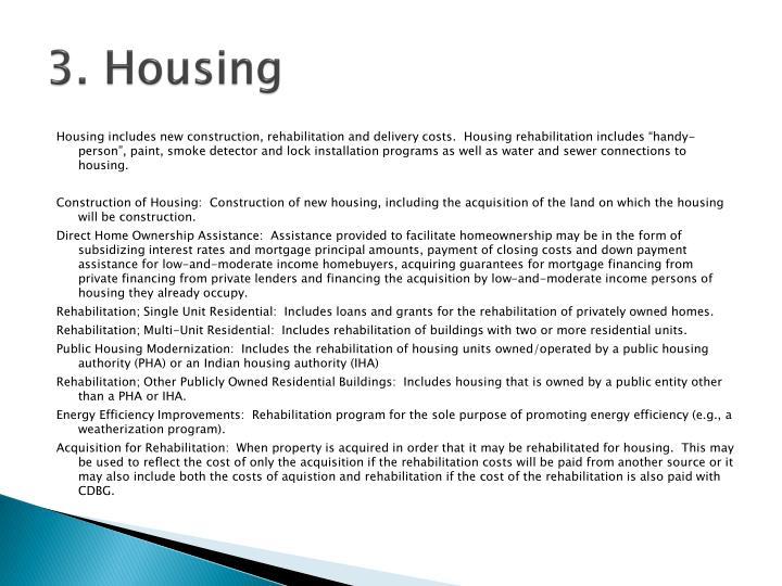 3. Housing