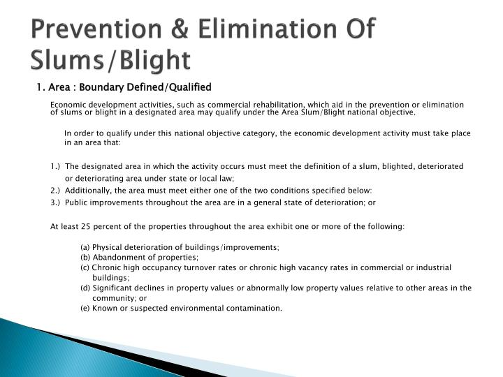Prevention & Elimination Of Slums/Blight