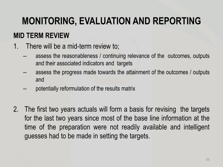 MONITORING, EVALUATION AND REPORTING