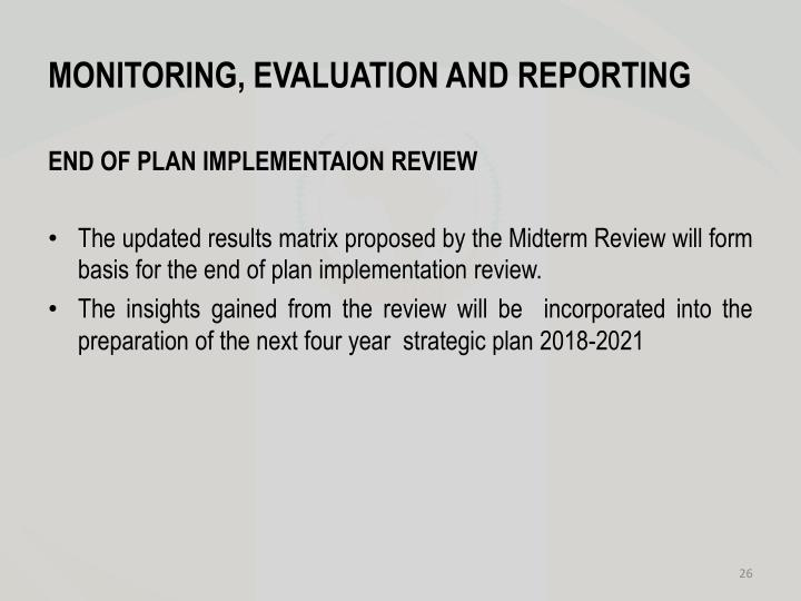 MONITORING, EVALUATION AND