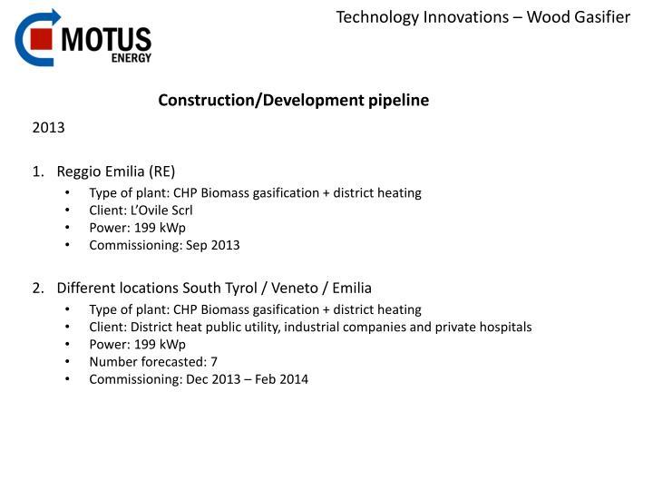 Construction/Development pipeline