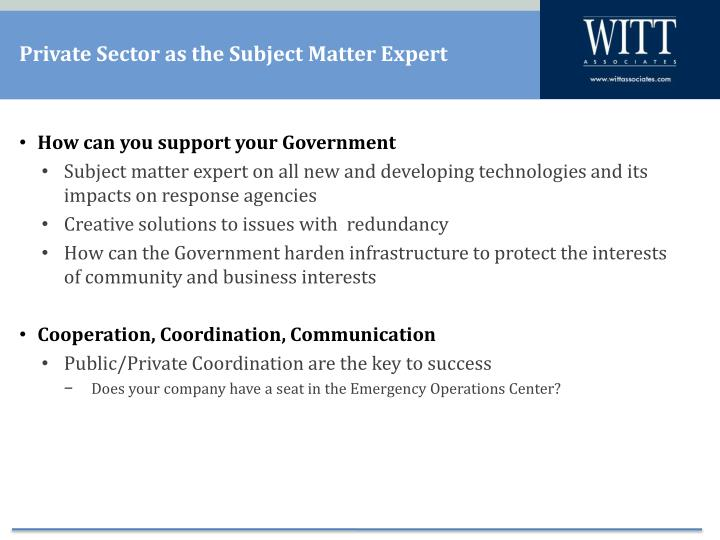 Private Sector as the Subject Matter Expert