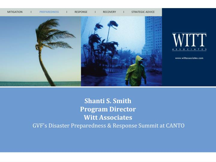 Shanti s smith program director witt associates