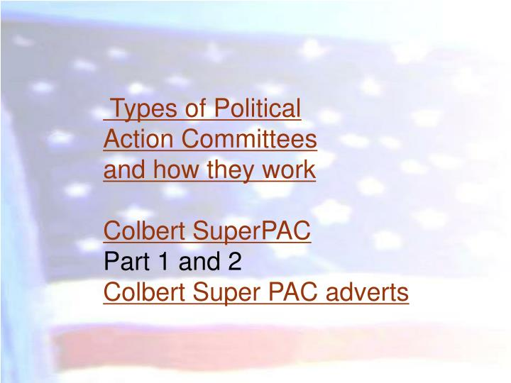 Types of Political        Action Committees