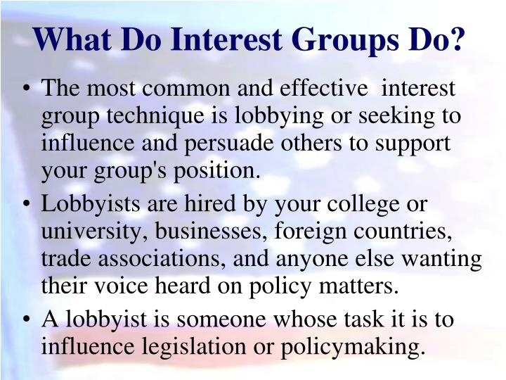 What Do Interest Groups Do?