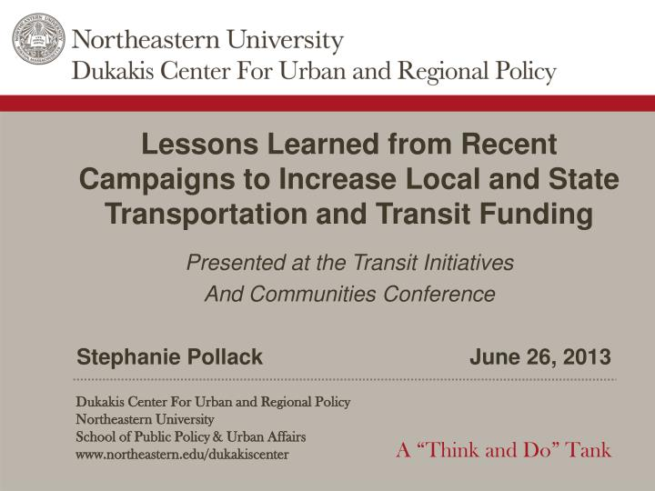 Lessons Learned from Recent Campaigns to Increase Local and State Transportation and Transit Funding