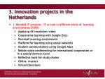 3 innovation projects in the netherlands