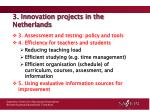 3 innovation projects in the netherlands3