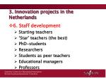 3 innovation projects in the netherlands4