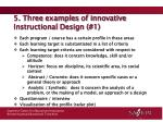 5 three examples of innovative instructional design 12