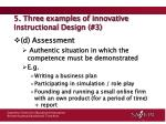 5 three examples of innovative instructional design 33
