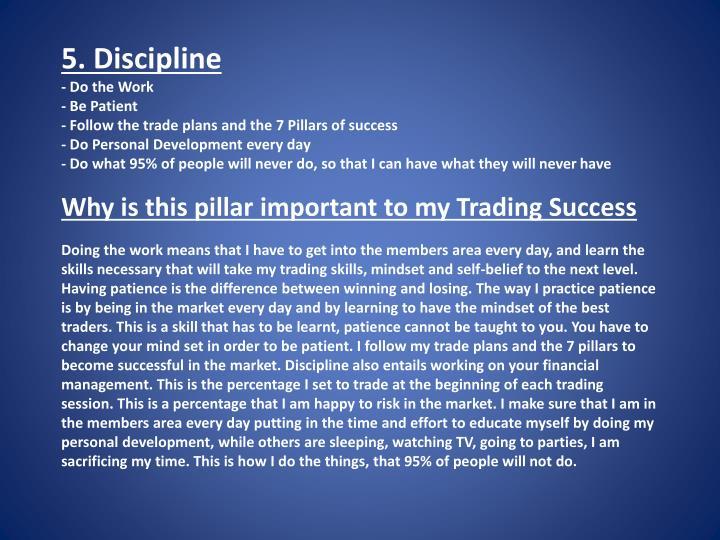 5. Discipline
