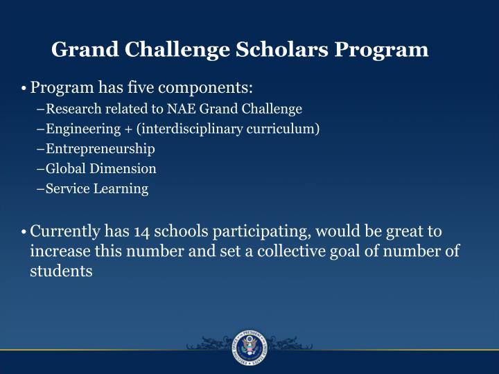 Grand Challenge Scholars Progra
