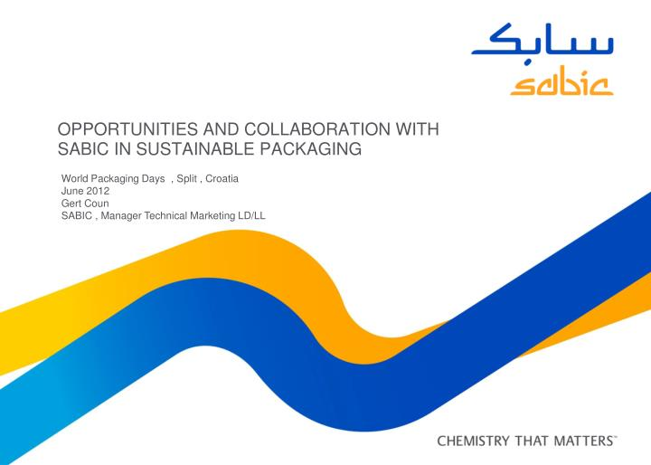 Opportunities and collaboration with sabic in sustainable packaging