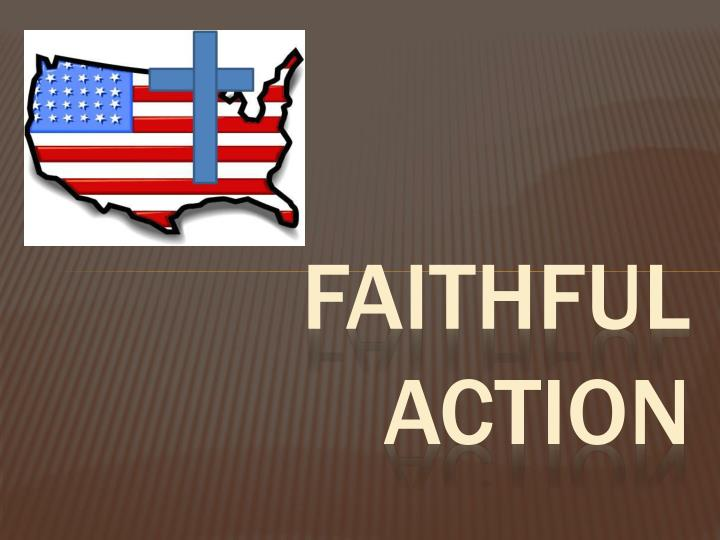 Faithful action