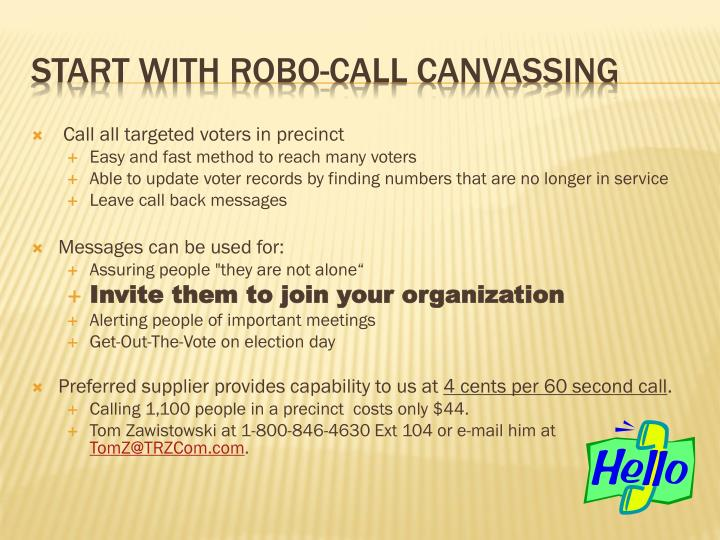 Call all targeted voters in precinct