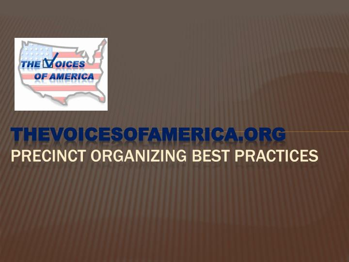 Thevoicesofamerica org precinct organizing best practices