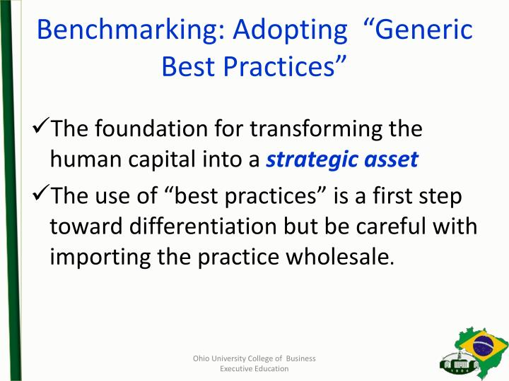 "Benchmarking: Adopting  ""Generic Best Practices"""